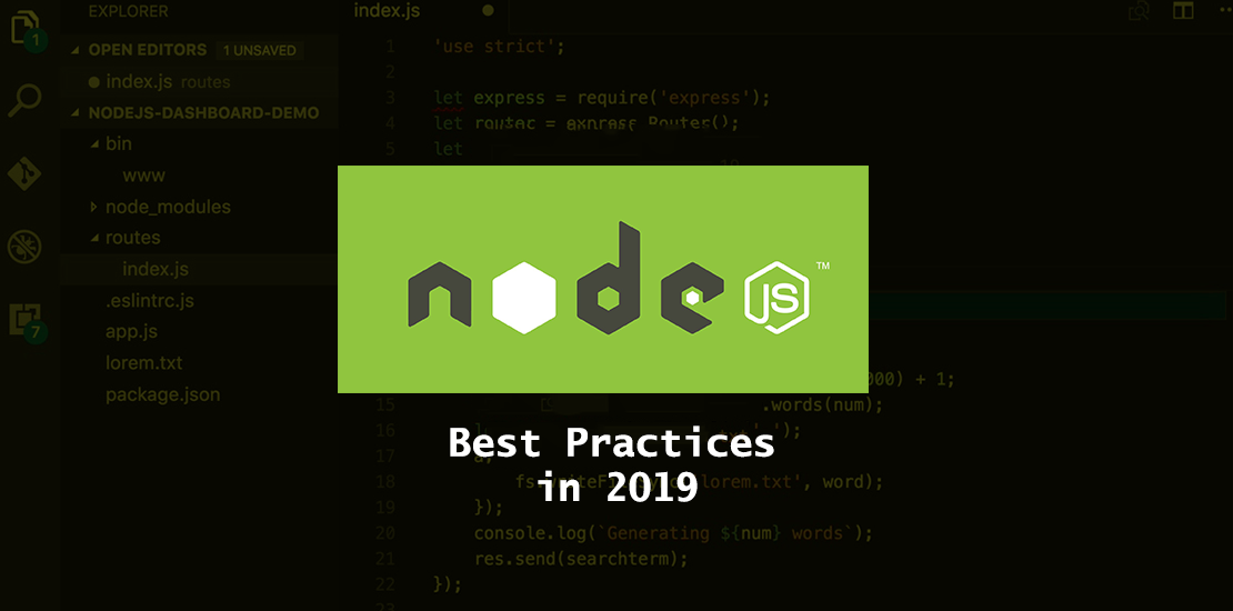 Best Node.js Practices to Become a Kick-Ass Developer in 2019